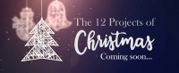 12 Projects of Christmas...Coming Soon